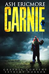 Carnie: Extreme Horror Kindle Edition
