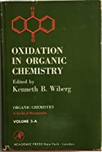 Oxidation in Organic Chemistry, Volume 5-A, Academic Press