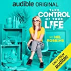 Cover image of Take Control of Your Life by Mel Robbins
