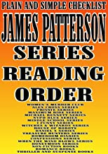 JAMES PATTERSON : SERIES READING ORDER : PLAIN AND SIMPLE CHECKLIST [WOMEN'S MURDER CLUB ALEX CROSS, PRIVATE MAXIMUM RIDE,...