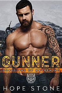 Gunner (GUARDIANS OF MAYHEM MC SANTA FE CHAPTER Book 1)