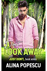 Don't Look Away (Just Don't Book 7) Kindle Edition
