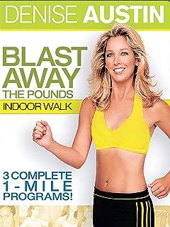 Denise Austin: Blast Away The Pounds: Indoor Walk