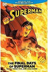 Superman: The Final Days of Superman (Superman (2011-2016)) Kindle Edition
