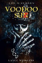 THE Z SEASON: VOODOO SUN Kindle Edition