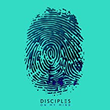 Best on my mind disciples Reviews