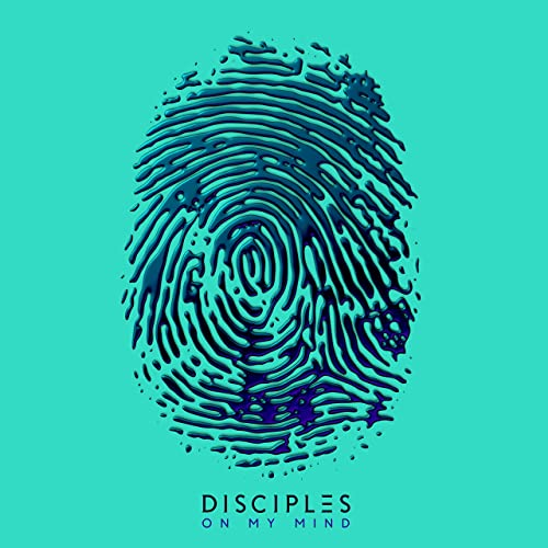 On My Mind by The Disciples on Amazon Music - Amazon com