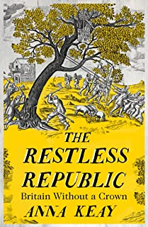 The Restless Republic: Britain without a Crown: The People's Republic of Britain
