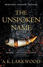 The Unspoken Name (The Serpent Gates, 1)