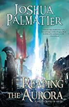 Reaping the Aurora (Ley Book 3)
