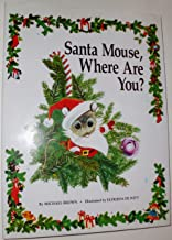 Santa Mouse, Where Are You?