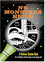 No Monsters Here! Bedtime Shadow Book