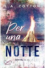 Per una notte: Wicked bay Vol. 0.5 (Italian Edition) eBook Kindle