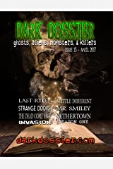 Dark Dossier #15: The Magazine of Ghosts, Aliens, Monsters, & Killers Kindle Edition