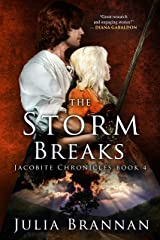 The Storm Breaks (The Jacobite Chronicles Book 4) Kindle Edition