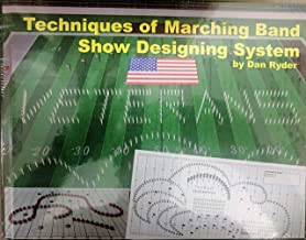 Techniques of Marching Band Show Designing System