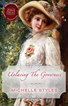 Unlacing The Governess/Compromising Miss Milton/Breaking The Governess's Rules (Quills B Format)