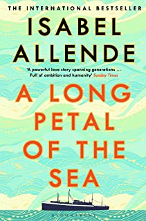 A Long Petal Of The Sea: The Sunday Times Bestseller (Bloomsbury Publishing)