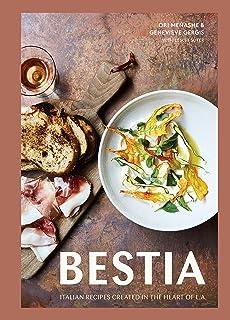 Bestia: Italian Recipes Created in the Heart of L.A. [A Cookbook]