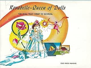 Rosabelle-Queen of Dolls