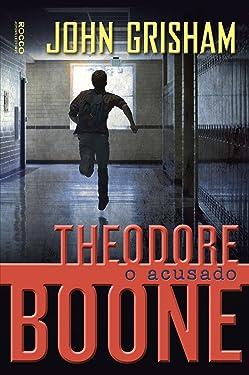 O Acusado (Col. : Theodore Boone) (Em Portugues do Brasil)