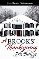 A Brooks' Thanksgiving (Brooks Family Values Book 4) Kindle Edition