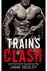 Train's Clash (The Last Riders Book 9) Kindle Edition