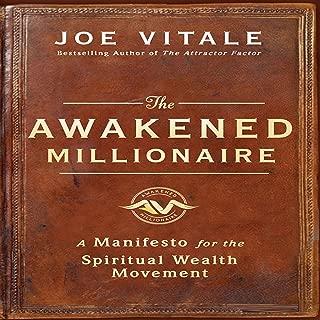 The Awakened Millionaire Manifesto: A Manifesto for the Spiritual Wealth Movement
