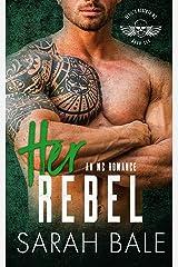 Her Rebel (Devil's Regents MC Book 6) Kindle Edition
