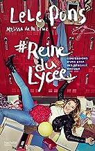 #Reine du lycée : Confessions d'une star des réseaux sociaux (Hors-séries) (French Edition)