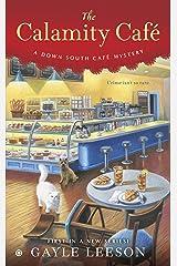 The Calamity Café (A Down South Café Mystery Book 1) Kindle Edition