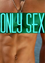 Only Sex