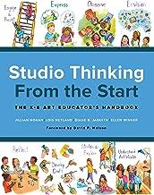 Studio Thinking from the Start: The K–8 Art Educator's Handbook
