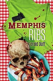 Memphis Ribs (A Ragsdale & Walker Thriller Book 1)