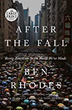 After the Fall: Being American in the World We've Made (Random House Large Print)