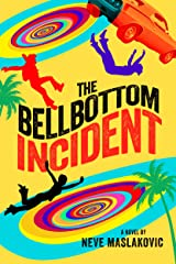 The Bellbottom Incident Kindle Edition