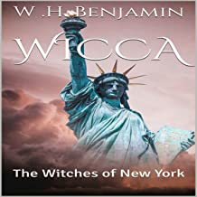 Wicca: The Witches of New York