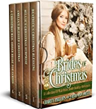 Brides Of Christmas: A Collection Of Mail Order Bride Holiday Romances