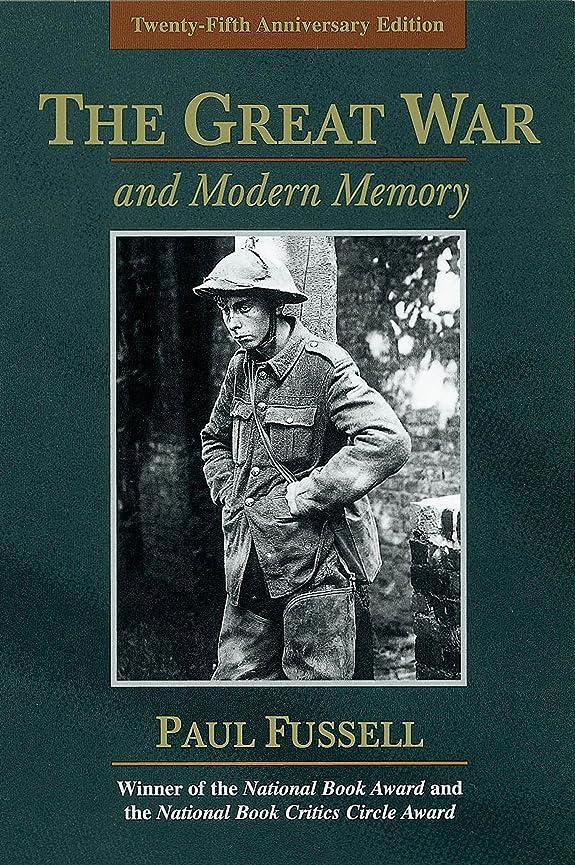 腰海上接続詞The Great War and Modern Memory (English Edition)