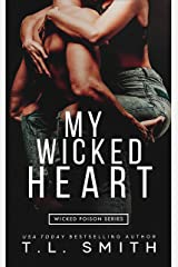 My Wicked Heart (Wicked Poison Book 2) Kindle Edition
