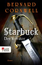 Starbuck: Der Verräter (Die Starbuck-Chroniken 2) (German Edition)