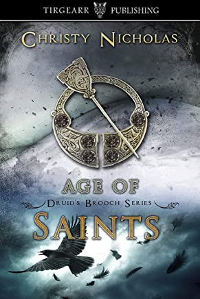 Age of Saints: Druid's Brooch Series: #7