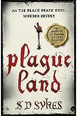 Plague Land: Oswald de Lacy Book 1 Kindle Edition