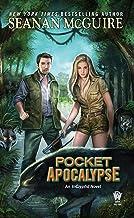 Pocket Apocalypse (InCryptid Book 4)