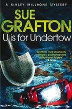 U is for Undertow (Kinsey Millhone Alphabet series Book 21) (English Edition)