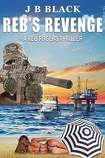 Reb's Revenge (Reb Rogers Book 1)