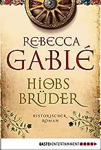 Hiobs Brüder: Historischer Roman (Helmsby-Reihe 2) (German Edition)