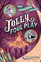Jolly Foul Play (A Wells & Wong Mystery)