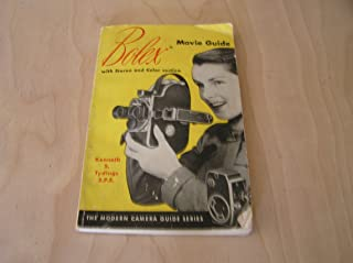 The Bolex Movie Guide (The Modern Camera Guide Series)