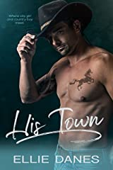 His Town Kindle Edition